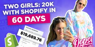How Two Girls Made $20K With Shopify In 60 Days Starting From Zero... (Their Story)