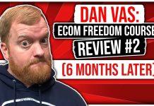 Dan Vas: ECOM Freedom Course Review