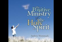 "The Positive Ministry Of The Holy Spirit ""The Righteousness & Judgement ""   3  Of 5   Andrew Wommack"