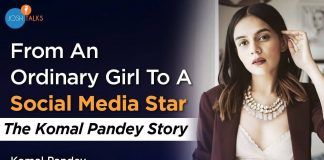 HEARTBREAK TO SUCCESS: How Failures Made Me India's Biggest Influencer   Komal Pandey   Josh Talks