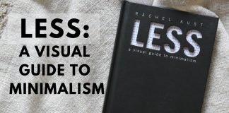 LESS: A VISUAL GUIDE TO MINIMALISM BY RACHEL AUST | BOOK REVIEW