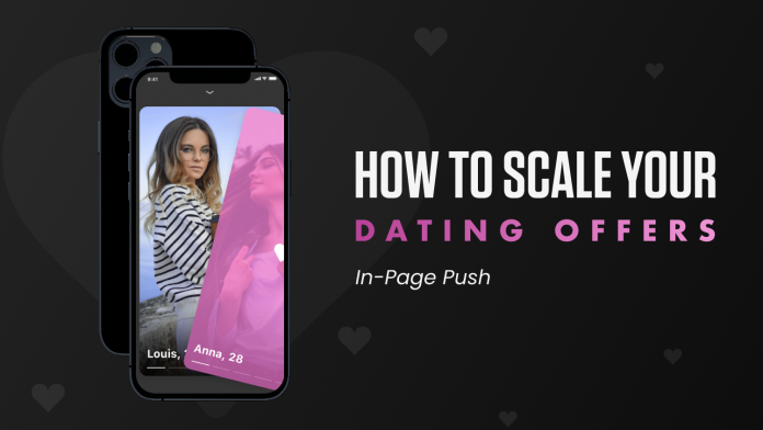 scale datinga offers with in-push ads