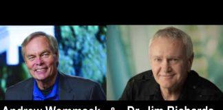 Andrew Wommack & Dr. Jim Richards