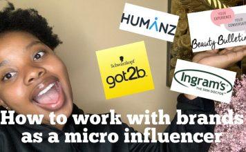 How to work with brands as a micro influencer/ South African YouTuber/ Andile's World