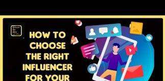 How To Choose The Right Influencer For Your Product Brand