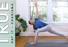 TRUE - Day 17 - CHARISMA  |  Yoga With Adriene