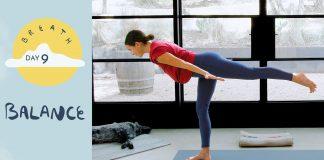Day 9 - Balance |  BREATH - A 30 Day Yoga Journey