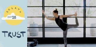 Day 28 - Trust |  BREATH - A 30 Day Yoga Journey
