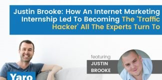 Justin Brooke: How A Marketing Internship Led To Becoming The 'Traffic Hacker' All Experts Turn To