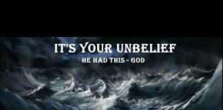 It's Your Unbelief - Andrew Wommack