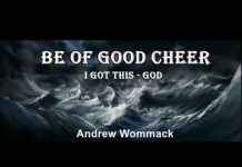 Be Of Good Cheer  - Andrew Wommack